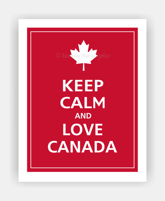 Keep Calm & Love Canada